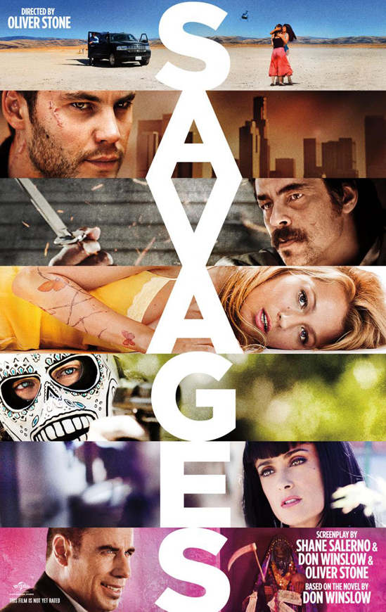 Savages, directed by Oliver Stone