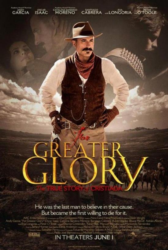 For Greater Glory: Directed By Dean Wright