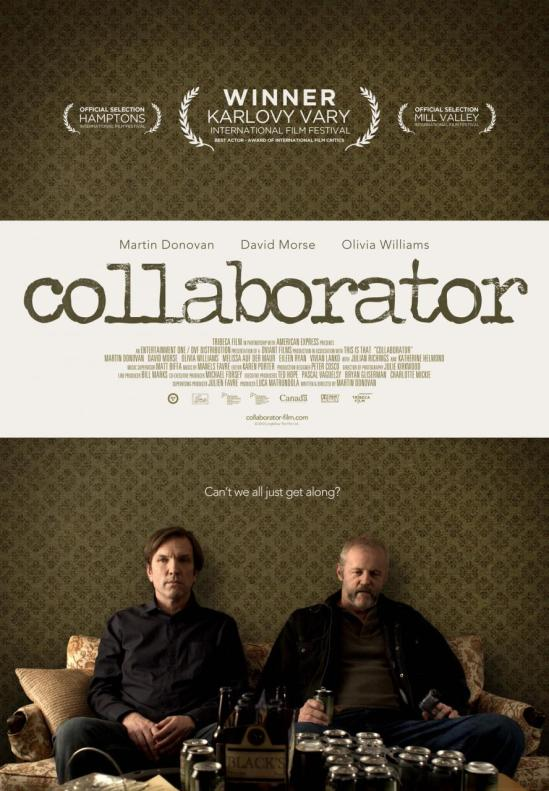 Collaborator: Written and Directed by Martin Donovan